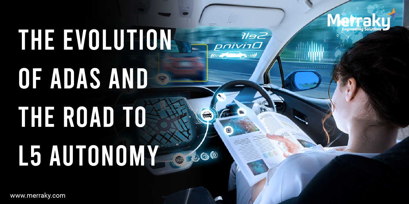 The Evolution of ADAS and the Road to L5 Autonomy
